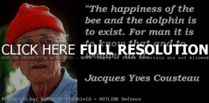 Jacques Yves Cousteau Quotes and Sayings, happiness