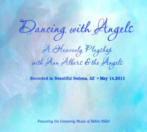 ... Angels A Heavenly Playshop With Ann Albera & The Angels - Angels Quote