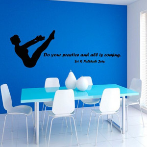 Yoga Quote Do Your Practice and All is Coming Sport by CozyDecal, $17 ...