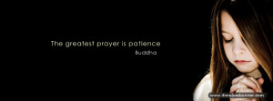 Greatest Prayer is Patiemce Quotes Facebook Cover