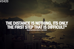picture quotes #quotes #life #distance #first step #journey #journey ...