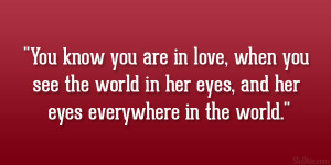 ... see the world in her eyes, and her eyes everywhere in the world