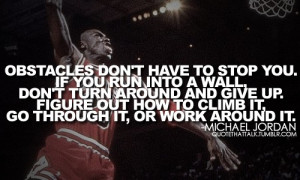 Michael jordan, quotes, sayings, obstacles, stop, you