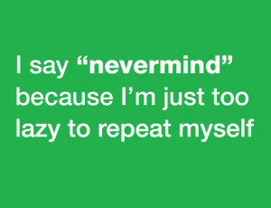 Funny Quotes About Lazy Co-Workers