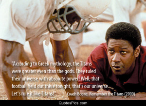 Let's rule it like Titans! – Remember the Titans