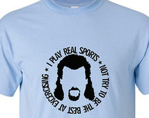 ... POWERS Eastbound And Down Quo te T-Shirt Real Sports Danny McBride