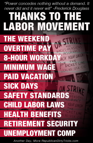 ... standard of living came as a result of the organized labor movement