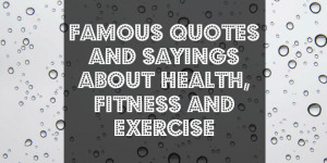 Health And Fitness Quotes Http