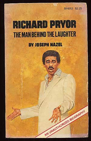 Richard Pryor: The Man Behind the Laughter