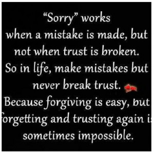 Trust is hard to earn back Thoughts, Life Quotes, Breaking Trust ...