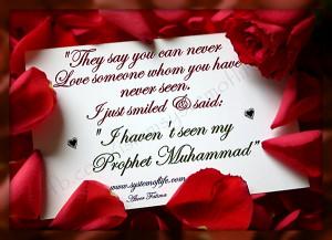 ... Seen My Prophet Muhammad But I Love Him Dearly 20130529 1496692674