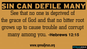 SIN CAN DEFILE MANY BIBLE QUOTES HD-WALLPAPERS -HEBREWS 12:15 See that ...
