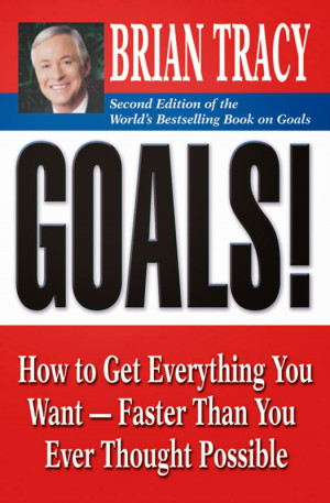 ... You Want-Faster Than You Ever Thought Possible by Brian Tracy