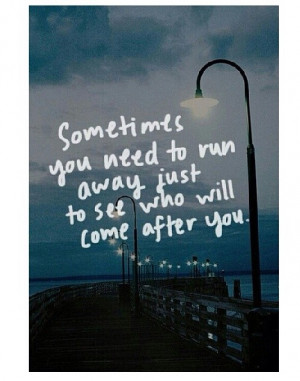 ... popular tags for this image include: love, away, sad, gone and quotes