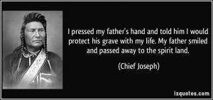 More Chief Joseph Quotes