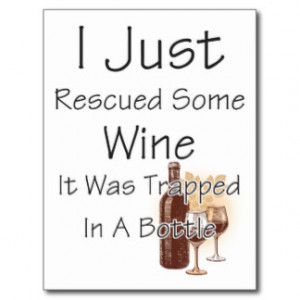 Funny Quote About Wine, Drinking Postcard