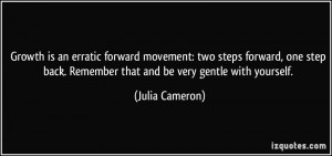 is an erratic forward movement: two steps forward, one step back ...