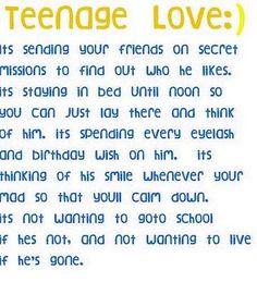 teenage/middle school love:) lol sooo true More