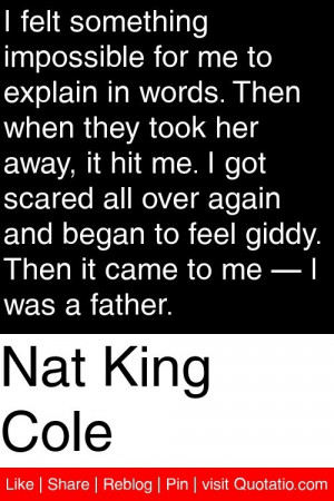 ... feel giddy. Then it came to me — I was a father. #quotations #quotes