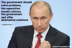 ... offer alternative solutions - Vladimir Putin Quotes - StatusMind.com