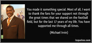 it something special. Most of all, I want to thank the fans for your ...