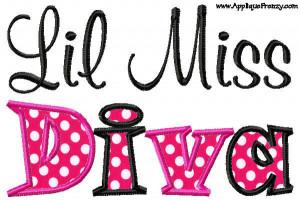 Lil Miss Diva Applique Design-lil diva, miss diva, miss, diva, girl ...