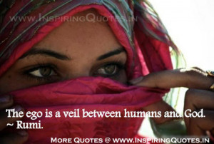 Related to Rumi Quotes and Sayings, Ego is a veil between Human and ...