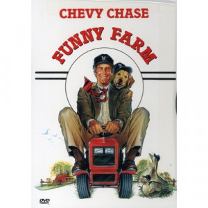 george roy hill s funny farm stars chevy chase as andy farmer a big ...