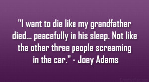 Grandfather Quotes Death Joey adams quote.