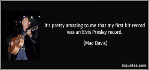 More Mac Davis Quotes
