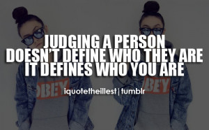 Quotes About Judging People...