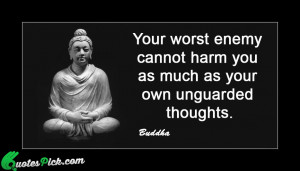 Your Worest Enemy Cannot by buddha Picture Quotes