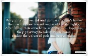 Why Girl Get Married And Go To A Stranger's Home, Picture Quotes, Love ...