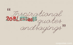 blessings quotes,inspirational quotes blessings