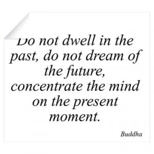 CafePress > Wall Art > Wall Decals > Buddha quote 11 Wall Decal