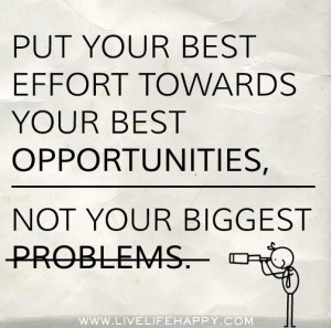 Best effort towards opportunities