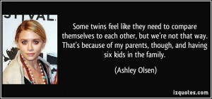 Some twins feel like they need to compare themselves to each other ...