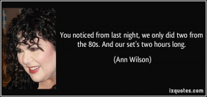 More Ann Wilson Quotes