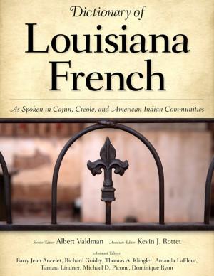 ... Louisiana Cajun French Language, Cajun phrases and Cajun Dictionary