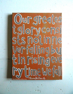 Oliver Goldsmith Quote Our Greatest Glory in Rust Gold Brown (12x16 ...