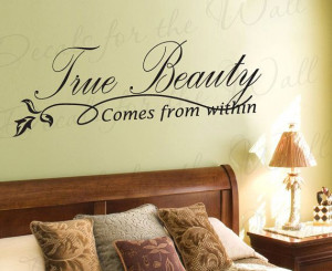 True Beauty Comes From Within Inspirational by DecalsForTheWall, $22 ...