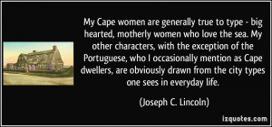 My Cape women are generally true to type - big hearted, motherly women ...