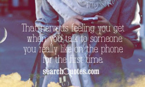 ... you talk to someone you really like on the phone for the first time