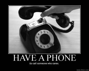 call someone who cares