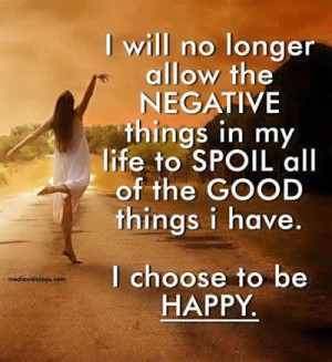 ... Jain's Inspirations: Positive thinking quote;I choose to be happy