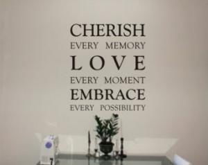 Cherish the Memories Quotes http://www.etsy.com/market/memory_quote