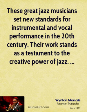 These great jazz musicians set new standards for instrumental and ...