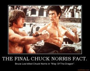 the_final_chuck_norris_fact_bruce_lee_chuck_norris_demotivational ...