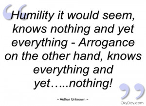humility it would seem author unknown