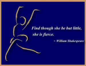 She is #fierce #ballet #quotes #Shakespeare